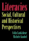 Literacies : Social, Cultural and Historical Perspectives - Book