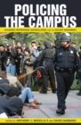 Policing the Campus : Academic Repression, Surveillance, and the Occupy Movement - Book