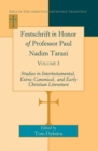 Festschrift in Honor of Professor Paul Nadim Tarazi : Volume 3- Studies in Intertestamental, Extra-Canonical, and Early Christian Literature- - Book