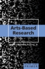 Arts-Based Research Primer - Book