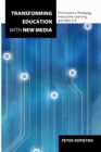 Transforming Education with New Media : Participatory Pedagogy, Interactive Learning, and Web 2.0 - Book