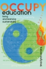 Occupy Education : Living and Learning Sustainability - Book