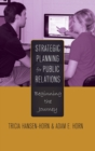 Strategic Planning for Public Relations : Beginning the Journey - Book