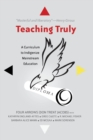 Teaching Truly : A Curriculum to Indigenize Mainstream Education - Book
