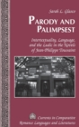 Parody and Palimpsest : Intertextuality, Language, and the Ludic in the Novels of Jean-Philippe Toussaint - Book