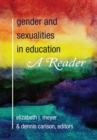 Gender and Sexualities in Education : A Reader - Book