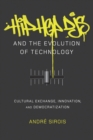 Hip Hop DJs and the Evolution of Technology : Cultural Exchange, Innovation, and Democratization - Book