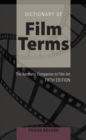 Dictionary of Film Terms : The Aesthetic Companion to Film Art - Fifth Edition - Book