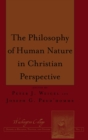The Philosophy of Human Nature in Christian Perspective - Book