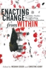 Enacting Change from Within : Disability Studies Meets Teaching and Teacher Education - Book