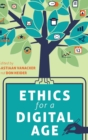 Ethics for a Digital Age - Book