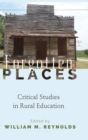 Forgotten Places : Critical Studies in Rural Education - Book