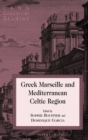 Greek Marseille and Mediterranean Celtic Region - Book