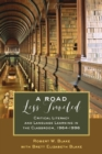 A Road Less Traveled : Critical Literacy and Language Learning in the Classroom, 1964-1996 - Book