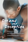 Dreams and Deception : Sports Lure, Racism, and Young Black Males' Struggles in Sports and Education - Book