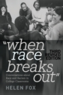 When Race Breaks Out : Conversations about Race and Racism in College Classrooms - 3rd Revised edition - Book