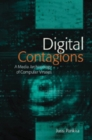 Digital Contagions : A Media Archaeology of Computer Viruses - Book