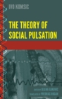 The Theory of Social Pulsation - Book