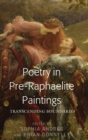 Poetry in Pre-Raphaelite Paintings : Transcending Boundaries - Book