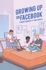 Growing up on Facebook - Book