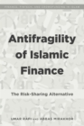 Antifragility of Islamic Finance : The Risk-Sharing Alternative - eBook