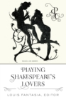 Playing Shakespeare's Lovers - eBook
