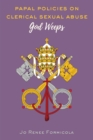 Papal Policies on Clerical Sexual Abuse : God Weeps - eBook