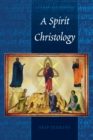 A Spirit Christology - eBook