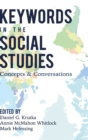 Keywords in the Social Studies : Concepts and Conversations - Book