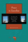 Peace in Zanzibar : Proceedings of the Joint Committee of Religious Leaders in Zanzibar, 2005-2013 - eBook