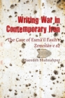 Writing War in Contemporary Iran : The Case of EsmaÊ»il Fasih's Zemestan-e 62 - eBook
