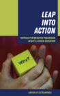 Leap into Action : Critical Performative Pedagogies in Art & Design Education - Book