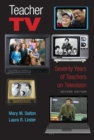 Teacher TV : Seventy Years of Teachers on Television, Second Edition - Book