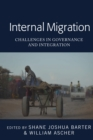 Internal Migration : Challenges in Governance and Integration - eBook