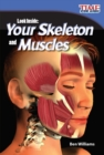 Look Inside : Your Skeleton and Muscles - eBook