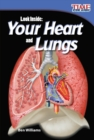 Look Inside : Your Heart and Lungs - eBook