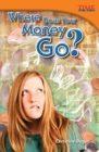 Where Does Your Money Go? - eBook