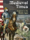 Medieval Times : England in the Middle Ages - eBook
