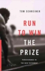 Run to Win the Prize : Perseverance in the New Testament - Book