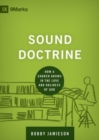 Sound Doctrine : How a Church Grows in the Love and Holiness of God - Book