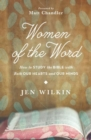 Women of the Word : How to Study the Bible with Both Our Hearts and Our Minds - Book