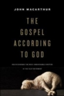 The Gospel according to God : Rediscovering the Most Remarkable Chapter in the Old Testament - Book
