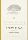 ESV Systematic Theology Study Bible - Book