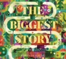 The Biggest Story : The Audio Book (CD) - Book