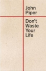 Don't Waste Your Life - Book