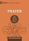 Prayer : How Praying Together Shapes the Church - Book