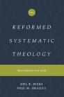Reformed Systematic Theology, Volume 1 : Volume 1: Revelation and God - Book