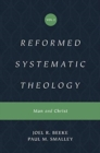 Reformed Systematic Theology, Volume 2 : Volume 2: Man and Christ - Book