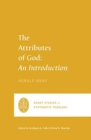 The Attributes of God : An Introduction - Book