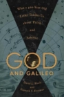 God and Galileo : What a 400-Year-Old Letter Teaches Us about Faith and Science - Book